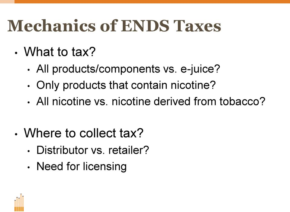 Only products that contain nicotine? All nicotine vs.