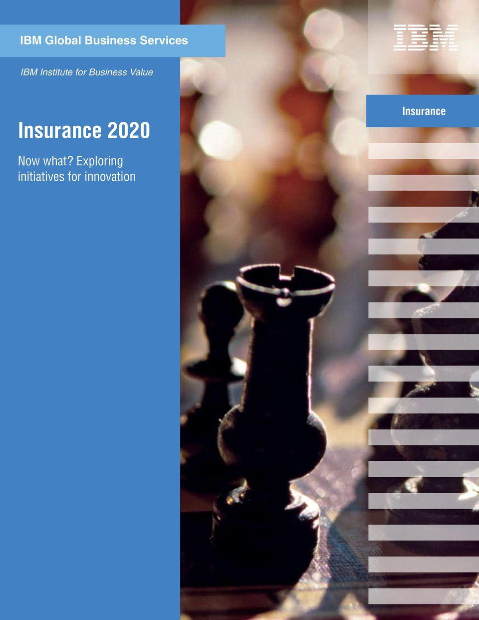Insurance 2020 Insurance Now what?