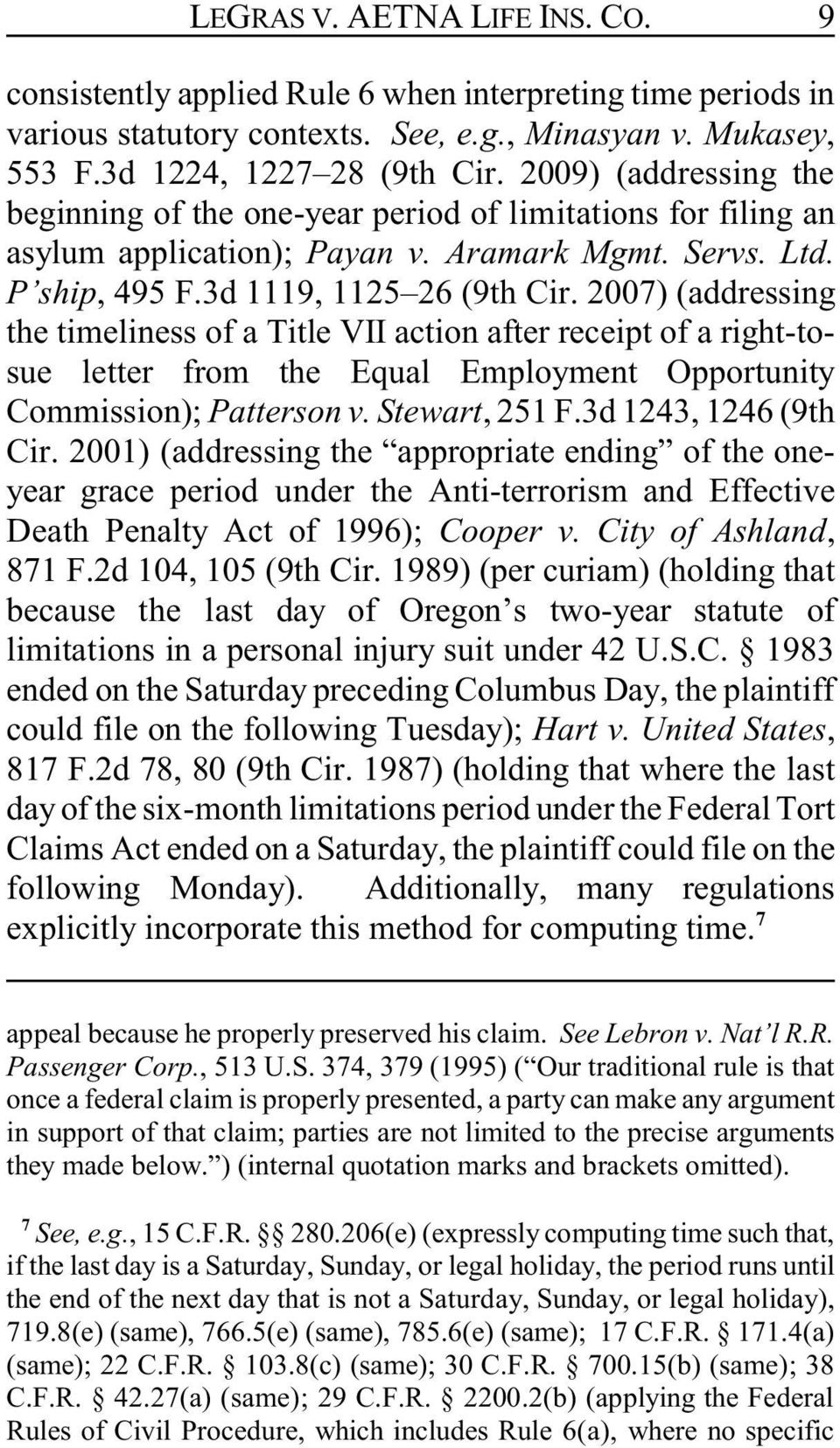 2007) (addressing the timeliness of a Title VII action after receipt of a right-tosue letter from the Equal Employment Opportunity Commission); Patterson v. Stewart, 251 F.3d 1243, 1246 (9th Cir.