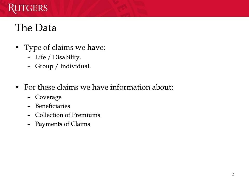 For these claims we have information about: