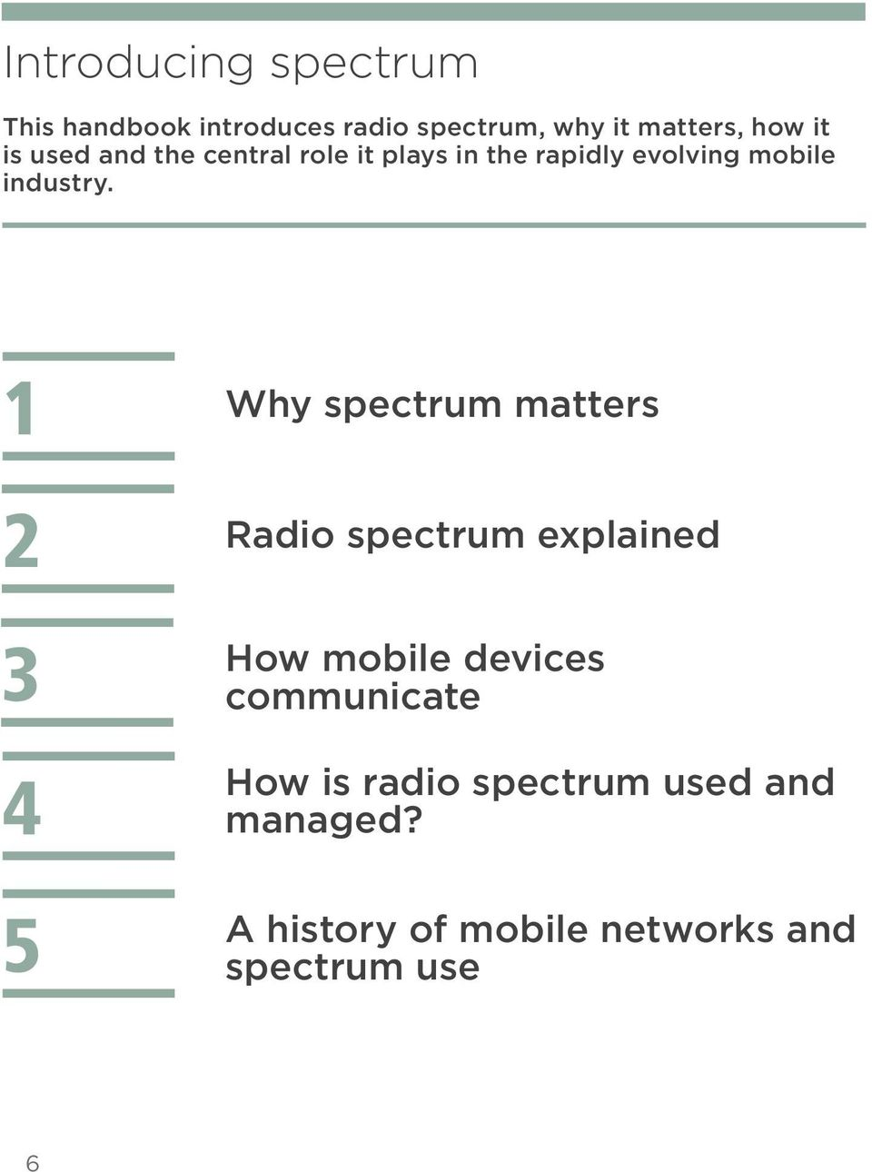 1 2 3 4 5 Why spectrum matters Radio spectrum explained How mobile devices
