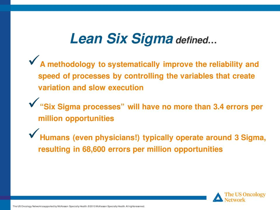 Sigma processes will have no more than 3.