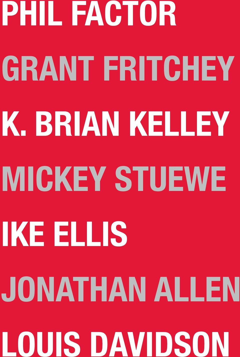 BRIAN KELLEY MICKEY