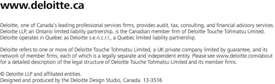 Deloitte refers to one or more of Deloitte Touche Tohmatsu Limited, a UK private company limited by guarantee, and its network of member firms, each of which is a legally separate and independent