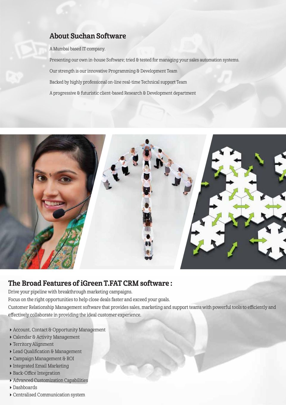 department The Broad Features of igreen T.FAT CRM software : Drive your pipeline with breakthrough marketing campaigns.