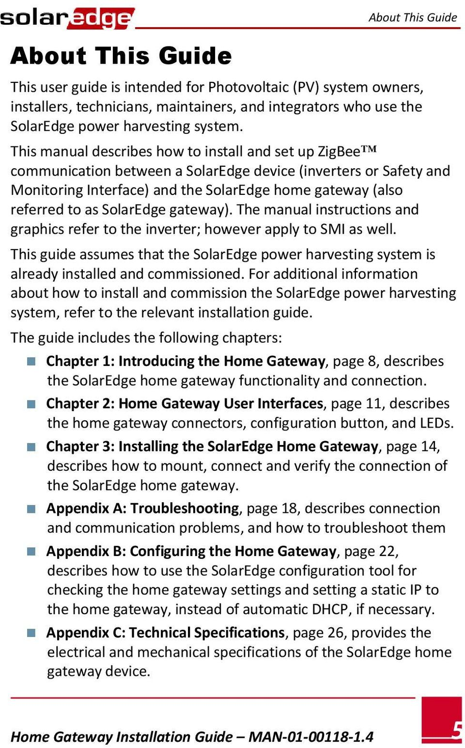 SolarEdge gateway). The manual instructions and graphics refer to the inverter; however apply to SMI as well.