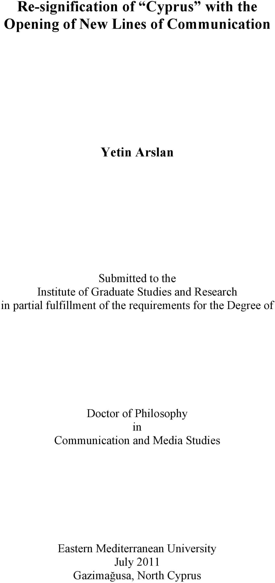 fulfillment of the requirements for the Degree of Doctor of Philosophy in