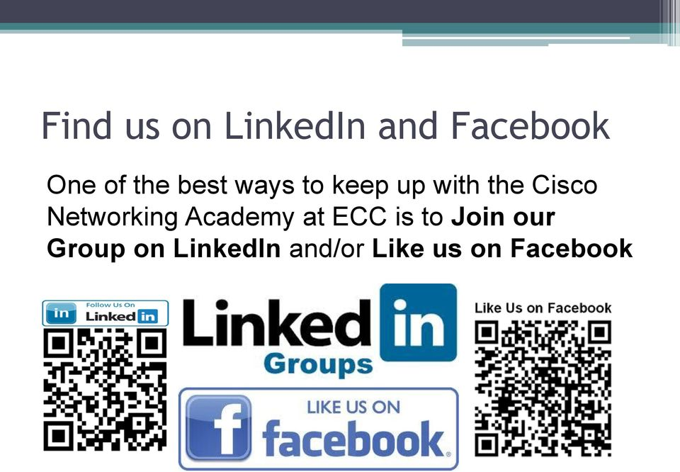 Networking Academy at ECC is to Join our