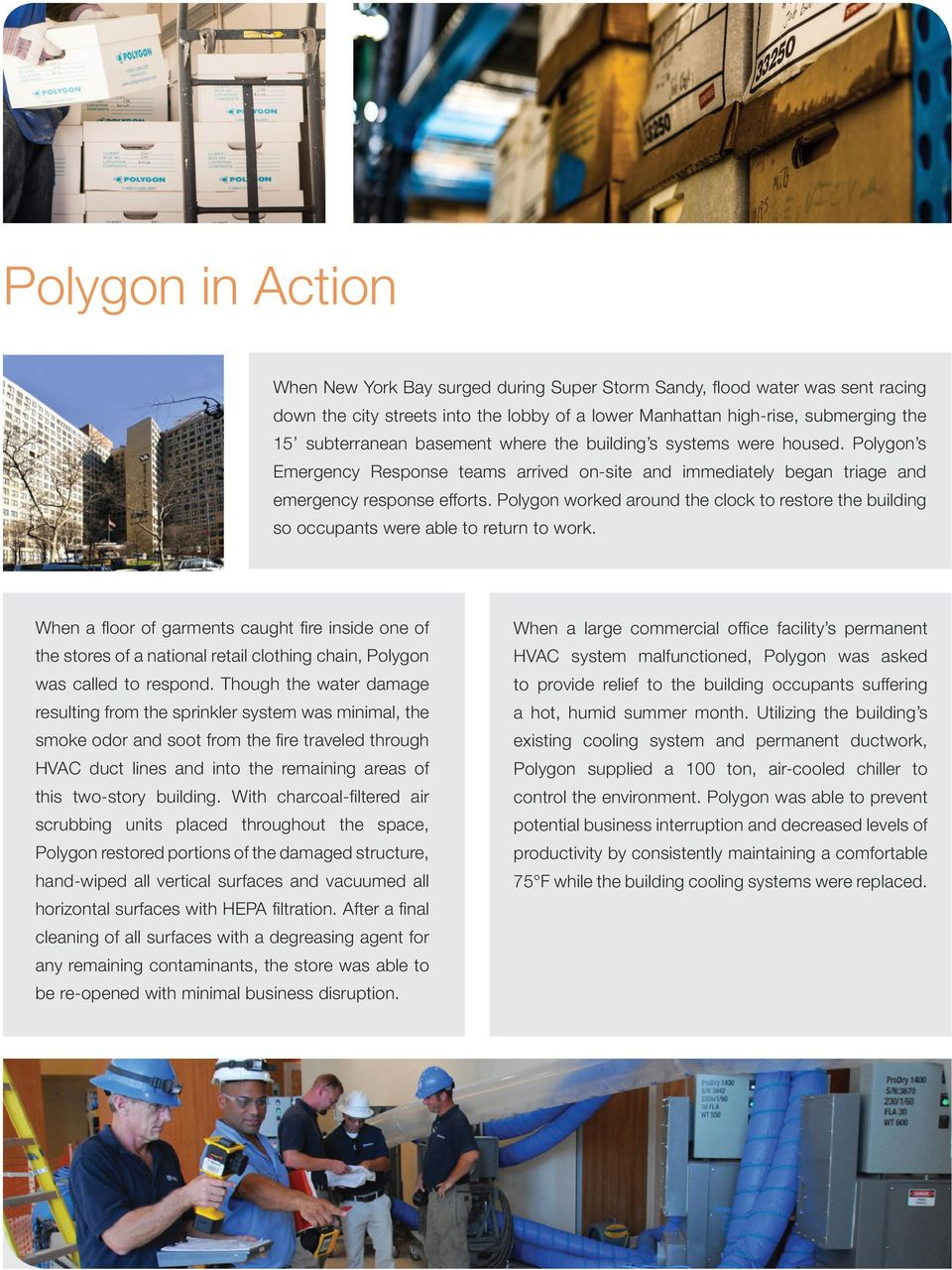 Polygon worked around the clock to restore the building so occupants were able to return to work.