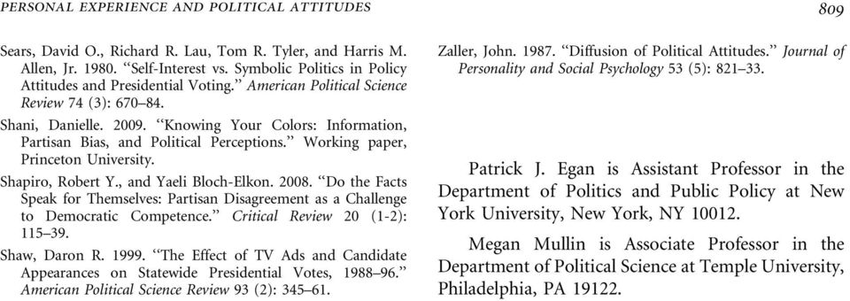 Knowing Your Colors: Information, Partisan Bias, and Political Perceptions. Working paper, Princeton University. Shapiro, Robert Y., and Yaeli Bloch-Elkon. 2008.