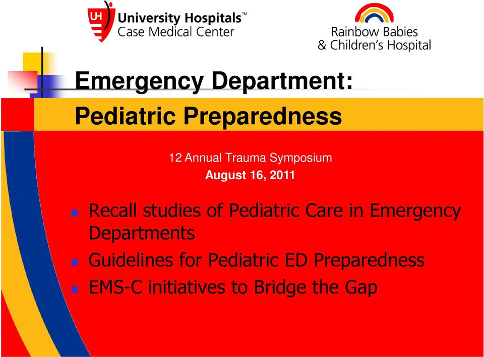 Pediatric Care in Emergency Departments Guidelines for