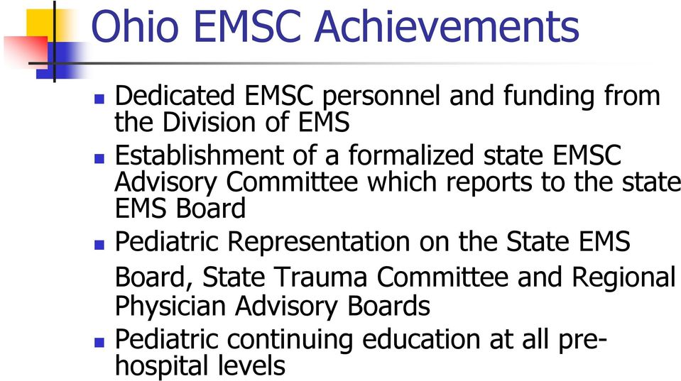 EMS Board Pediatric Representation on the State EMS Board, State Trauma Committee and