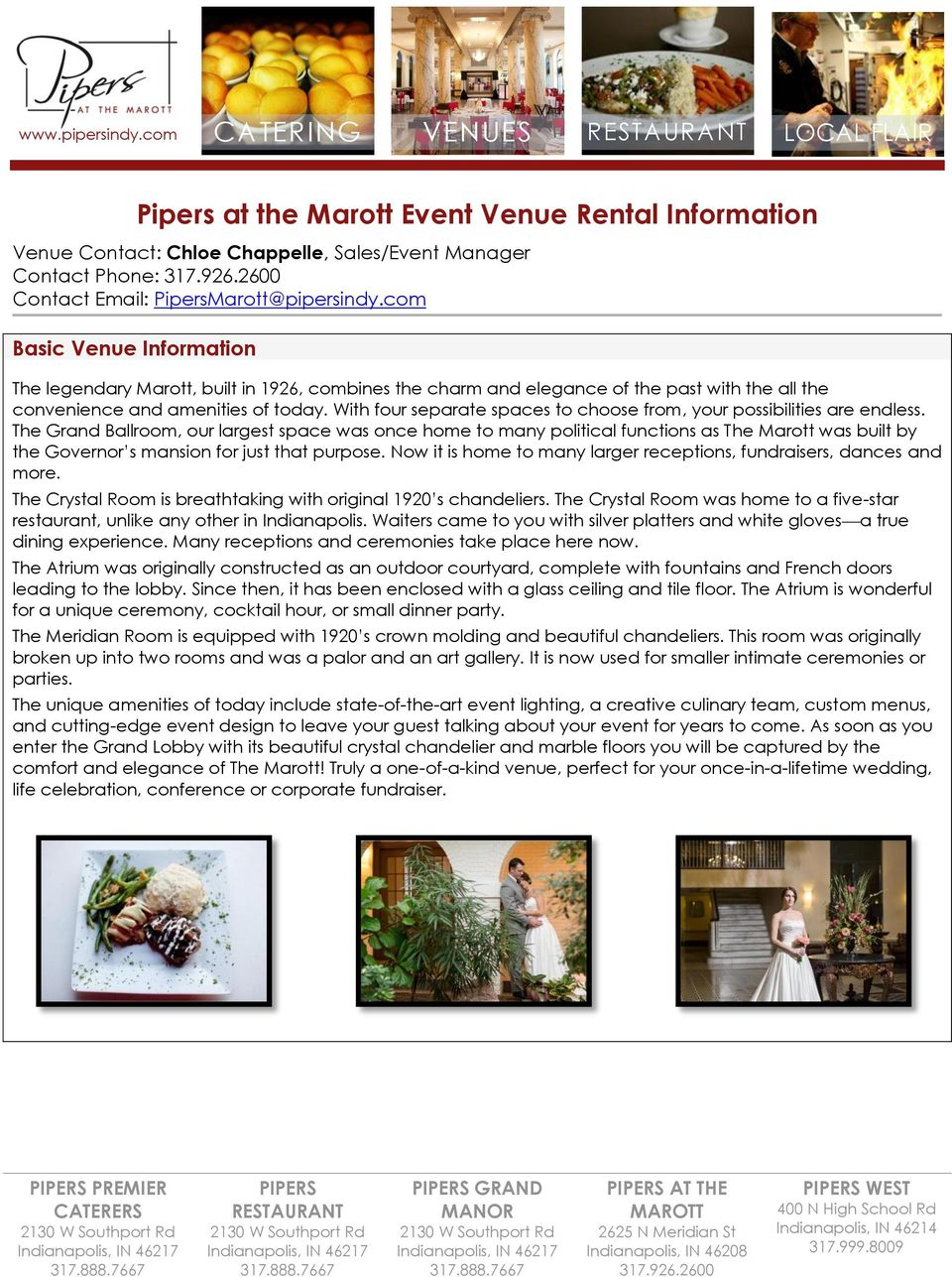 com Basic Venue Information The legendary Marott, built in 1926, combines the charm and elegance of the past with the all the convenience and amenities of today.