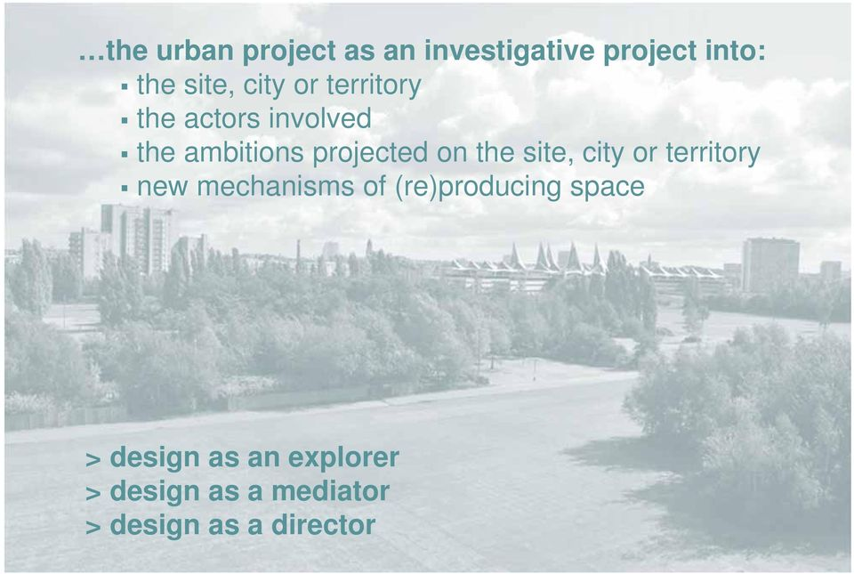 the site, city or territory new mechanisms of (re)producing space