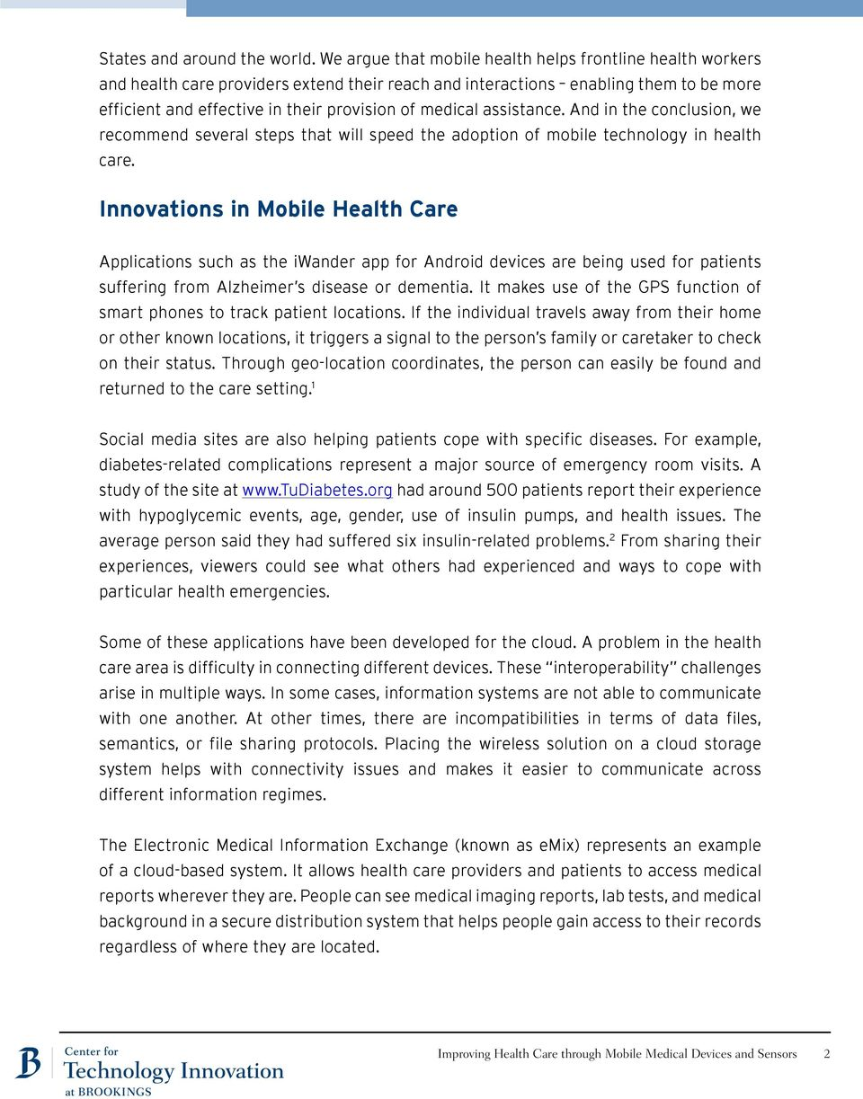 assistance. And in the conclusion, we recommend several steps that will speed the adoption of mobile technology in health care.