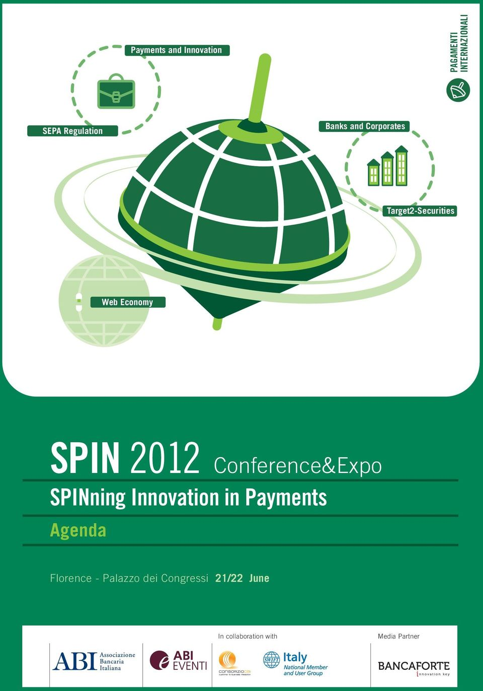 Conference&Expo SPINning Innovation in Payments Agenda Florence -