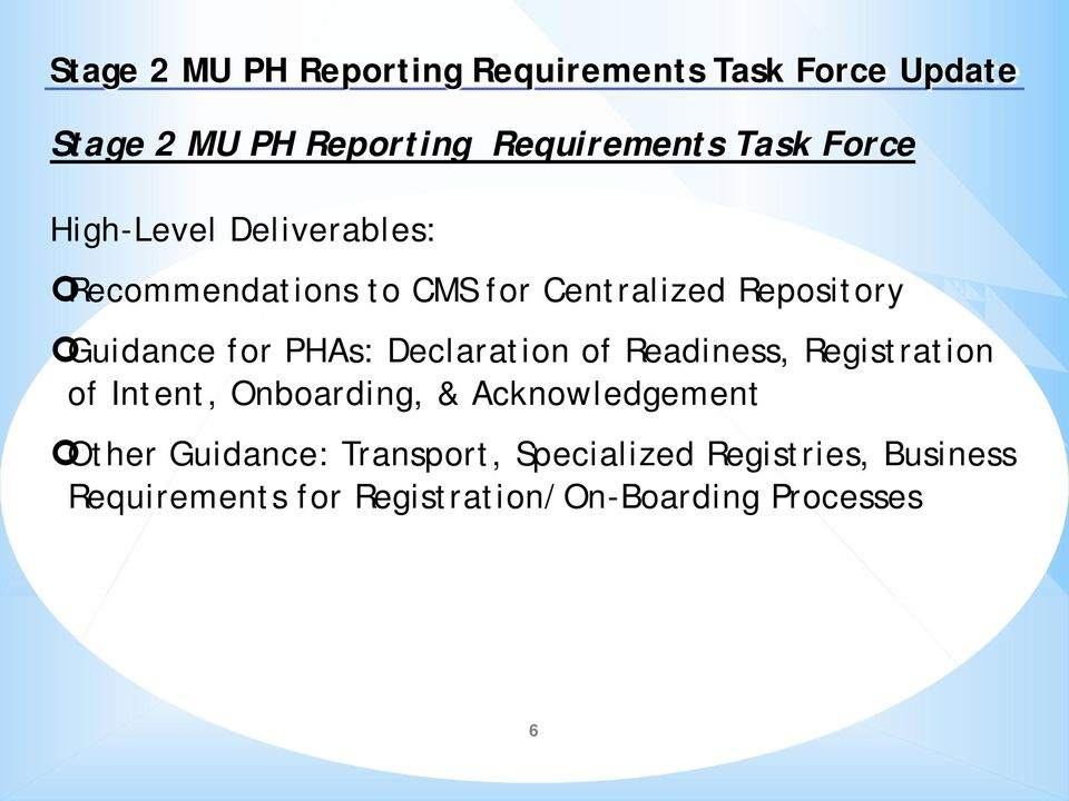 PHAs: Declaration of Readiness, Registration of Intent, Onboarding, & Acknowledgement Other