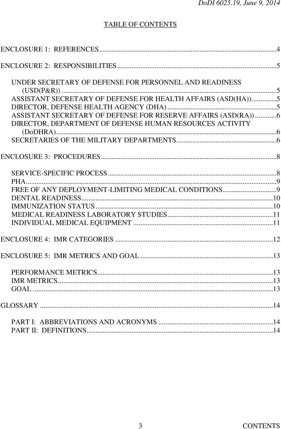 ..6 DIRECTOR, DEPARTMENT OF DEFENSE HUMAN RESOURCES ACTIVITY (DoDHRA)...6 SECRETARIES OF THE MILITARY DEPARTMENTS...6 ENCLOSURE 3: PROCEDURES...8 SERVICE-SPECIFIC PROCESS...8 PHA.