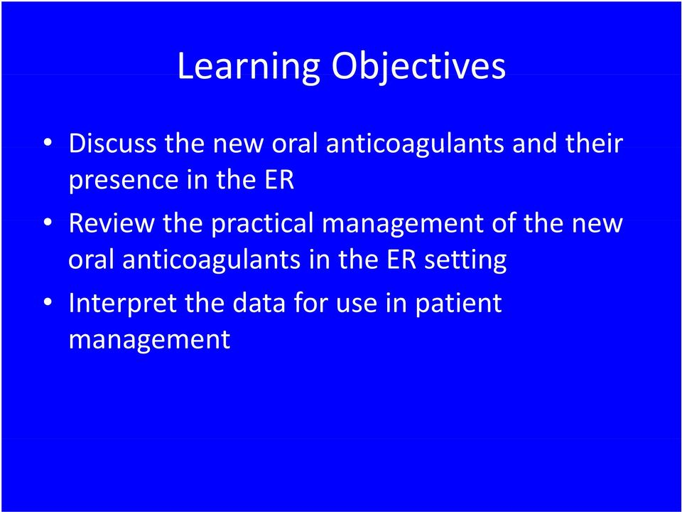 the practical management of the new oral