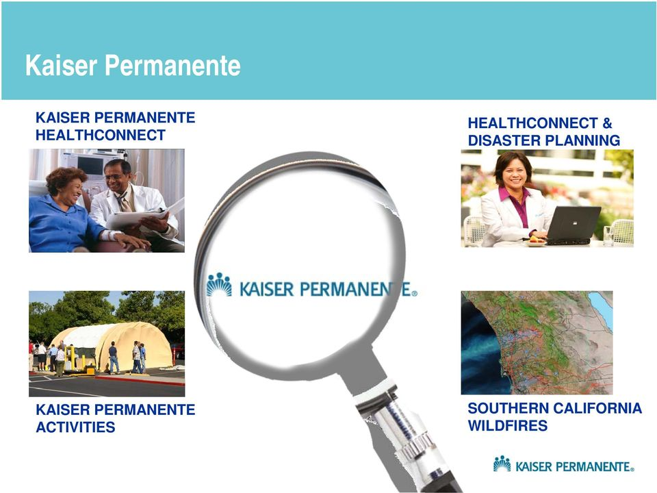 DISASTER PLANNING KAISER PERMANENTE