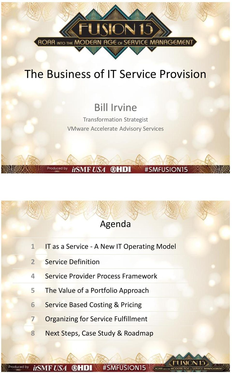Provider Process Framework 5 The Value of a Portfolio Approach 6 Based Costing &