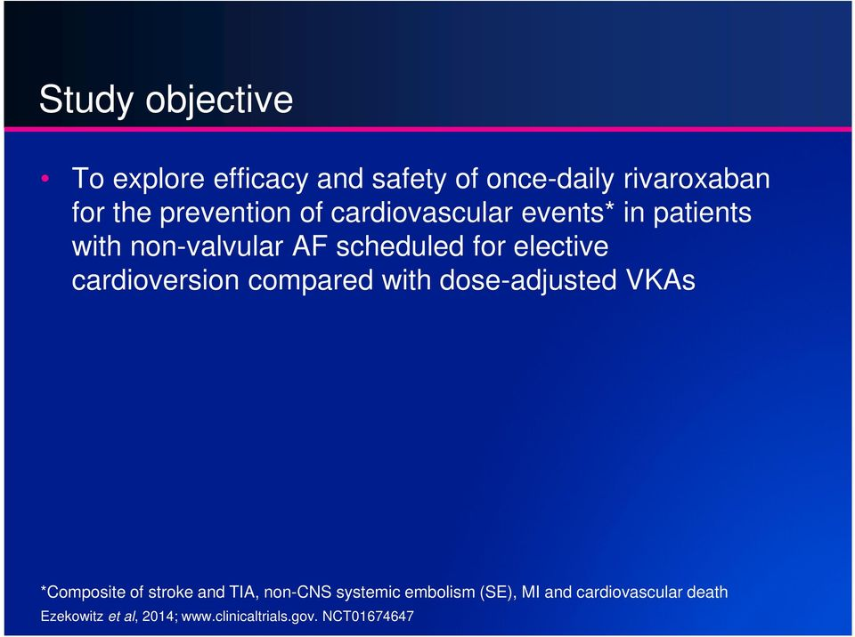 cardioversion compared with dose-adjusted s *Composite of stroke and TIA, non-cns systemic