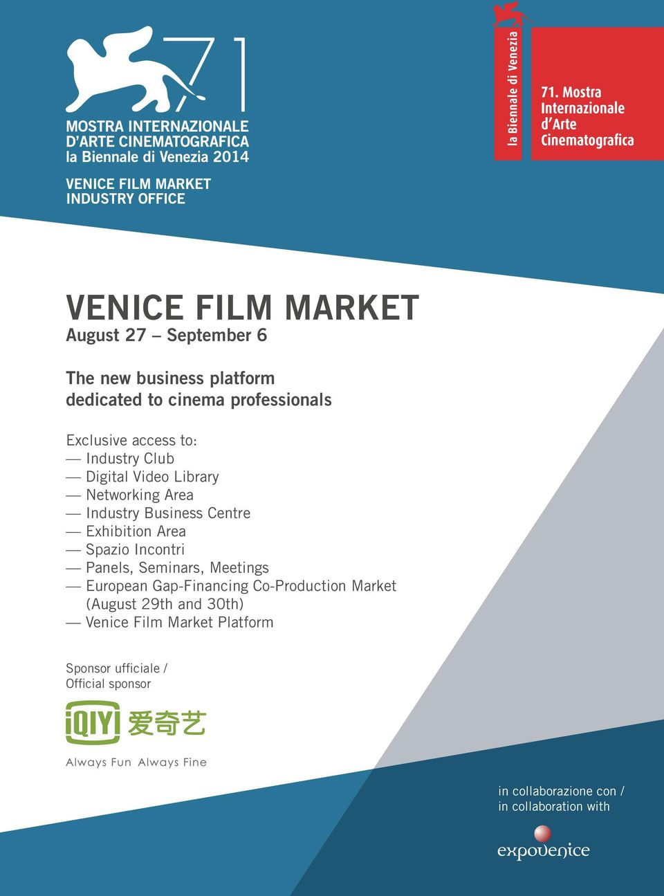 Area Spazio Incontri Panels, Seminars, Meetings European Gap-Financing Co-Production Market (August 29th and