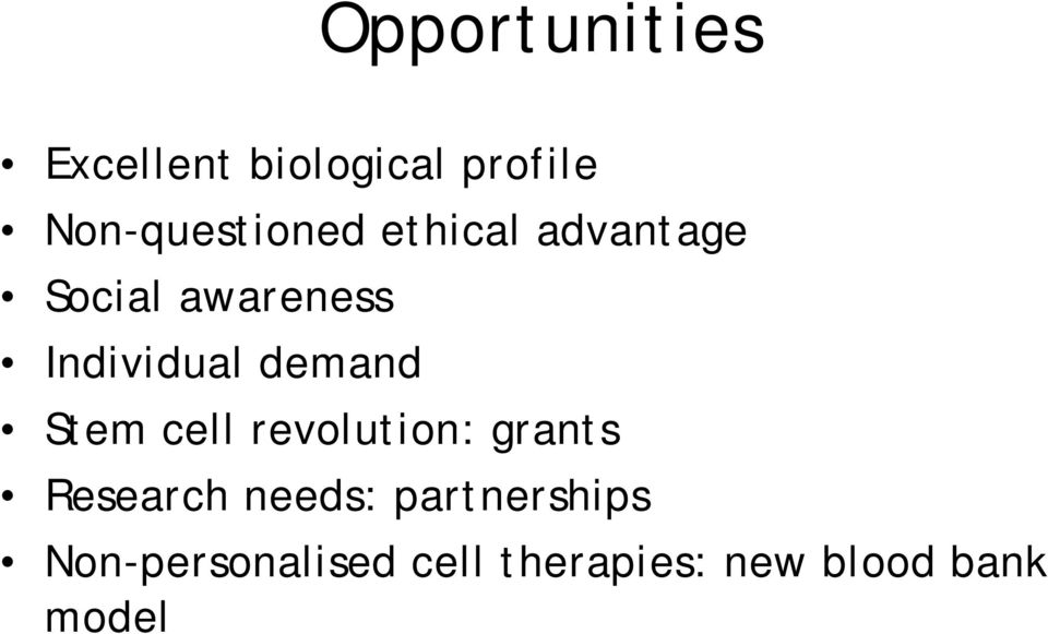 Individual demand Stem cell revolution: grants Research