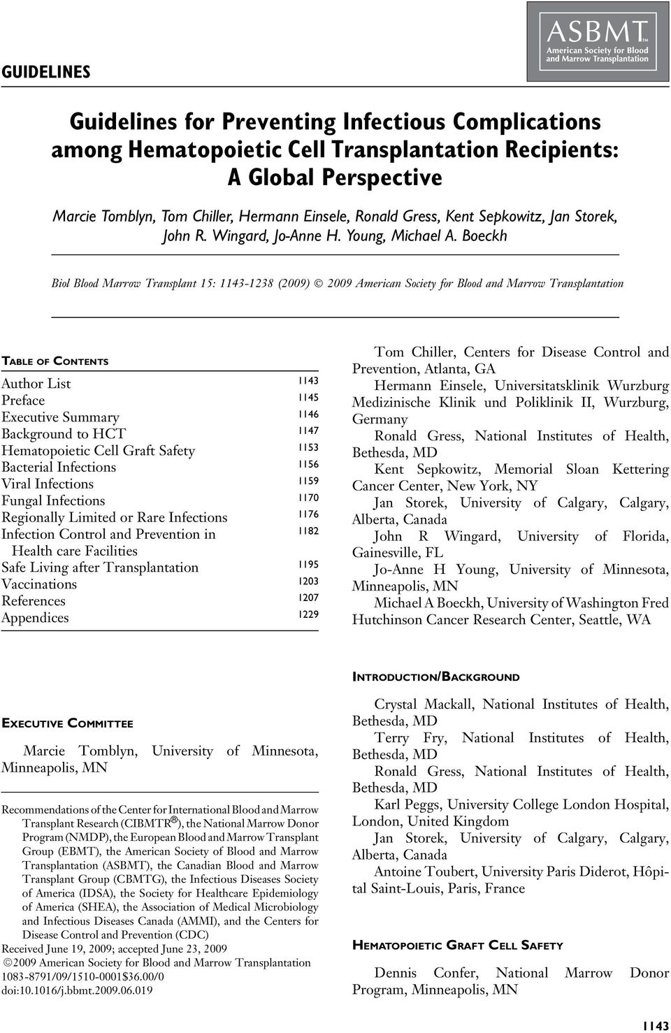 Boeckh Biol Blood Marrow Transplant 15: 1143-1238 (2009) 2009 American Society for Blood and Marrow Transplantation TABLE OF CONTENTS Author List 1143 Preface 1145 Executive Summary 1146 Background