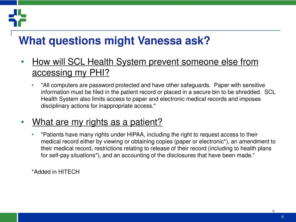 "SCL Health System also limits access to paper and electronic medical records and imposes disciplinary actions for inappropriate access."" What are my rights as a patient?"