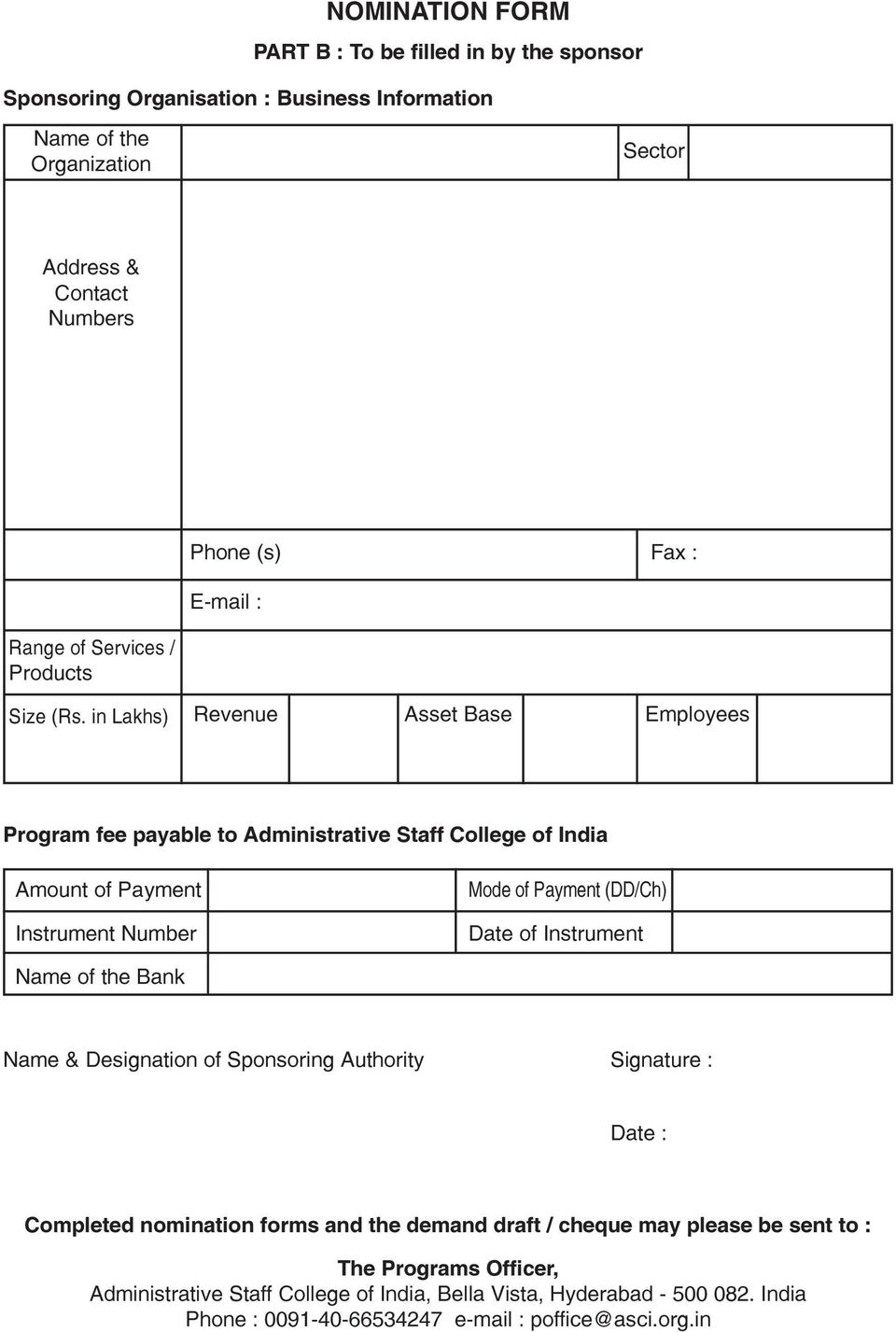 in Lakhs) Revenue Asset Base Employees Program fee payable to Administrative Staff College of India Amount of Payment Instrument Number Mode of Payment (DD/Ch) Date of Instrument
