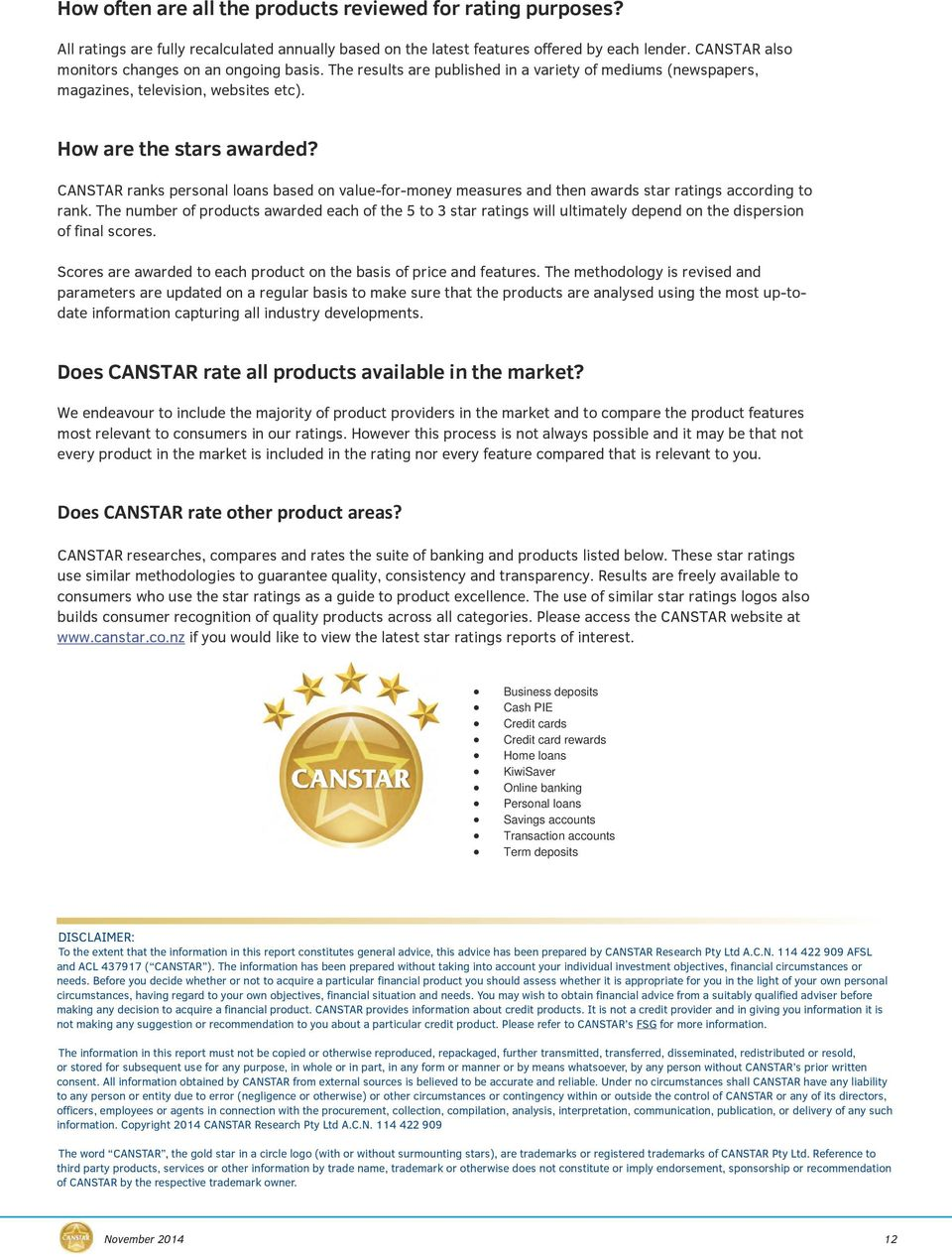 CANSTAR ranks personal loans based on value-for-money measures and then awards star ratings according to rank.