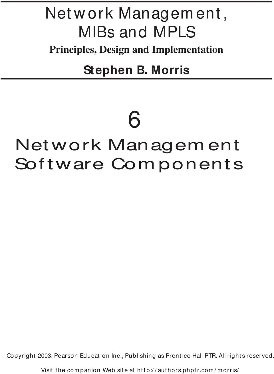 MPLS Network Management MIBs and Techniques Tools