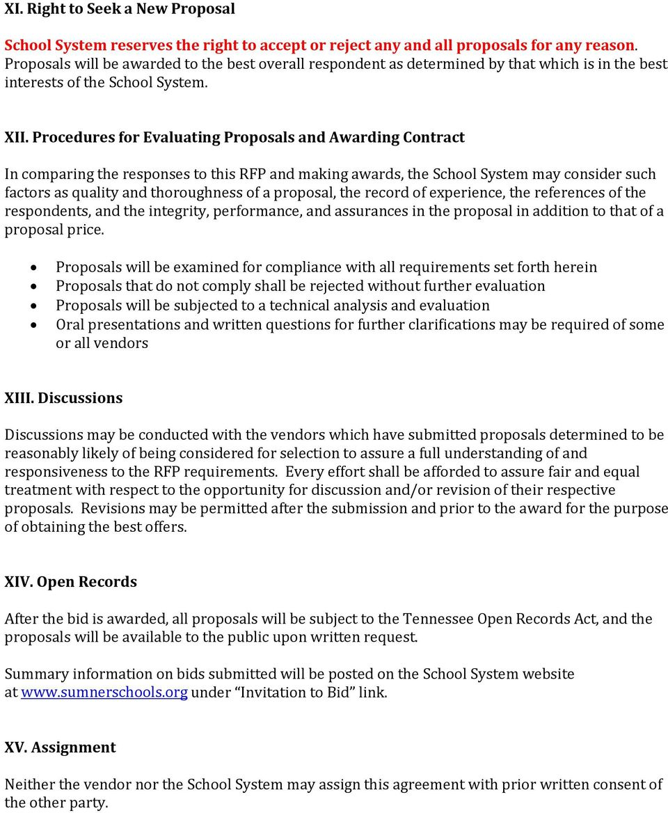 Procedures for Evaluating Proposals and Awarding Contract In comparing the responses to this RFP and making awards, the School System may consider such factors as quality and thoroughness of a