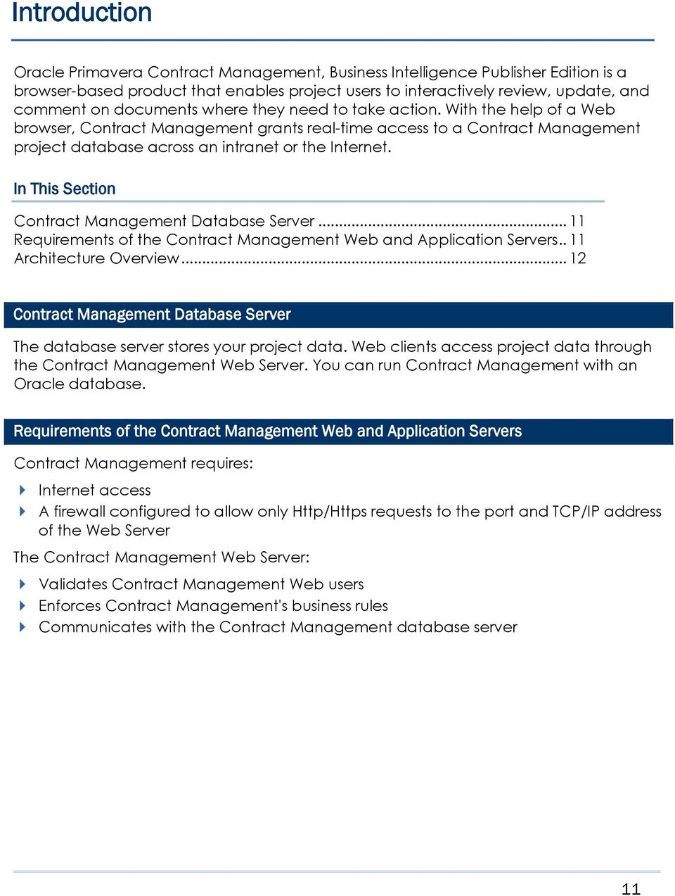 In This Section Contract Management Database Server... 11 Requirements of the Contract Management Web and Application Servers.. 11 Architecture Overview.