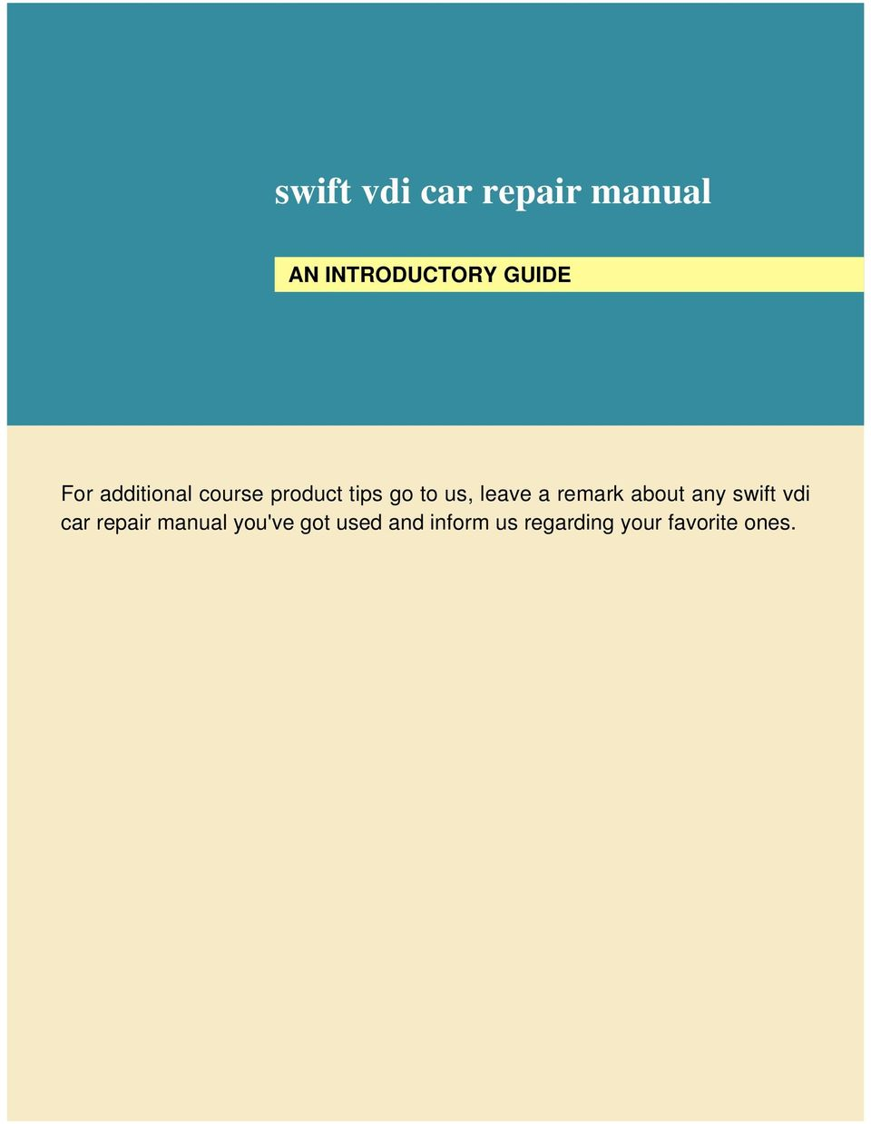a remark about any swift vdi car repair manual