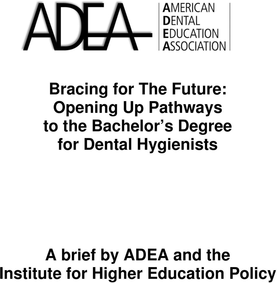 Dental Hygienists A brief by ADEA and