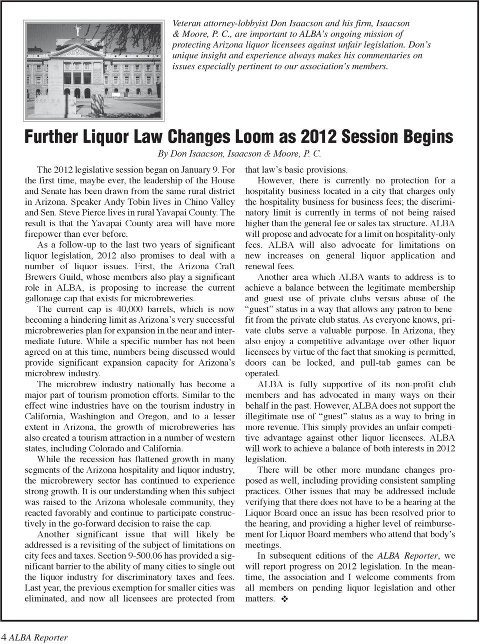 Further Liquor Law Changes Loom as 2012 Session Begins The 2012 legislative session began on January 9.