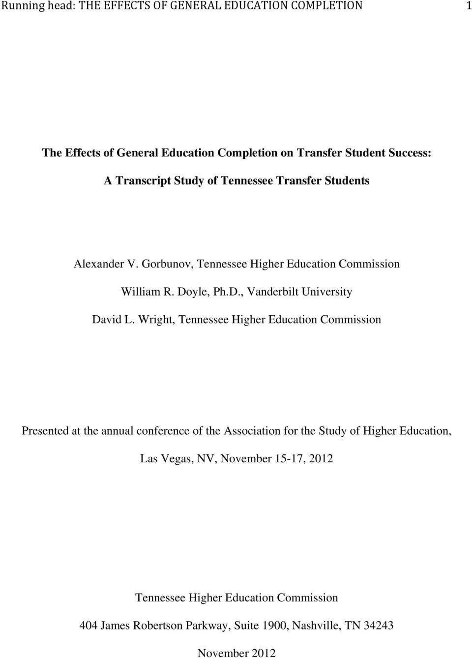 Wright, Tennessee Higher Education Commission Presented at the annual conference of the Association for the Study of Higher Education, Las Vegas,