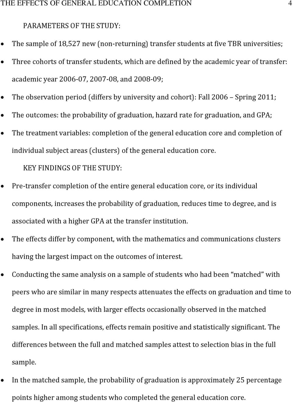 probability of graduation, hazard rate for graduation, and GPA; The treatment variables: completion of the general education core and completion of individual subject areas (clusters) of the general