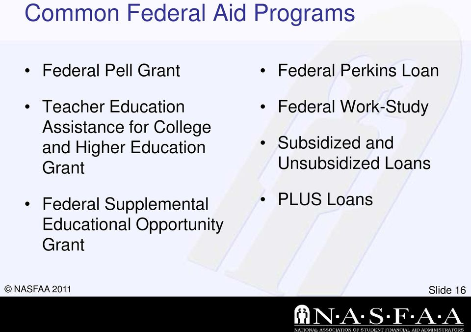 Supplemental Educational Opportunity Grant Federal Perkins Loan