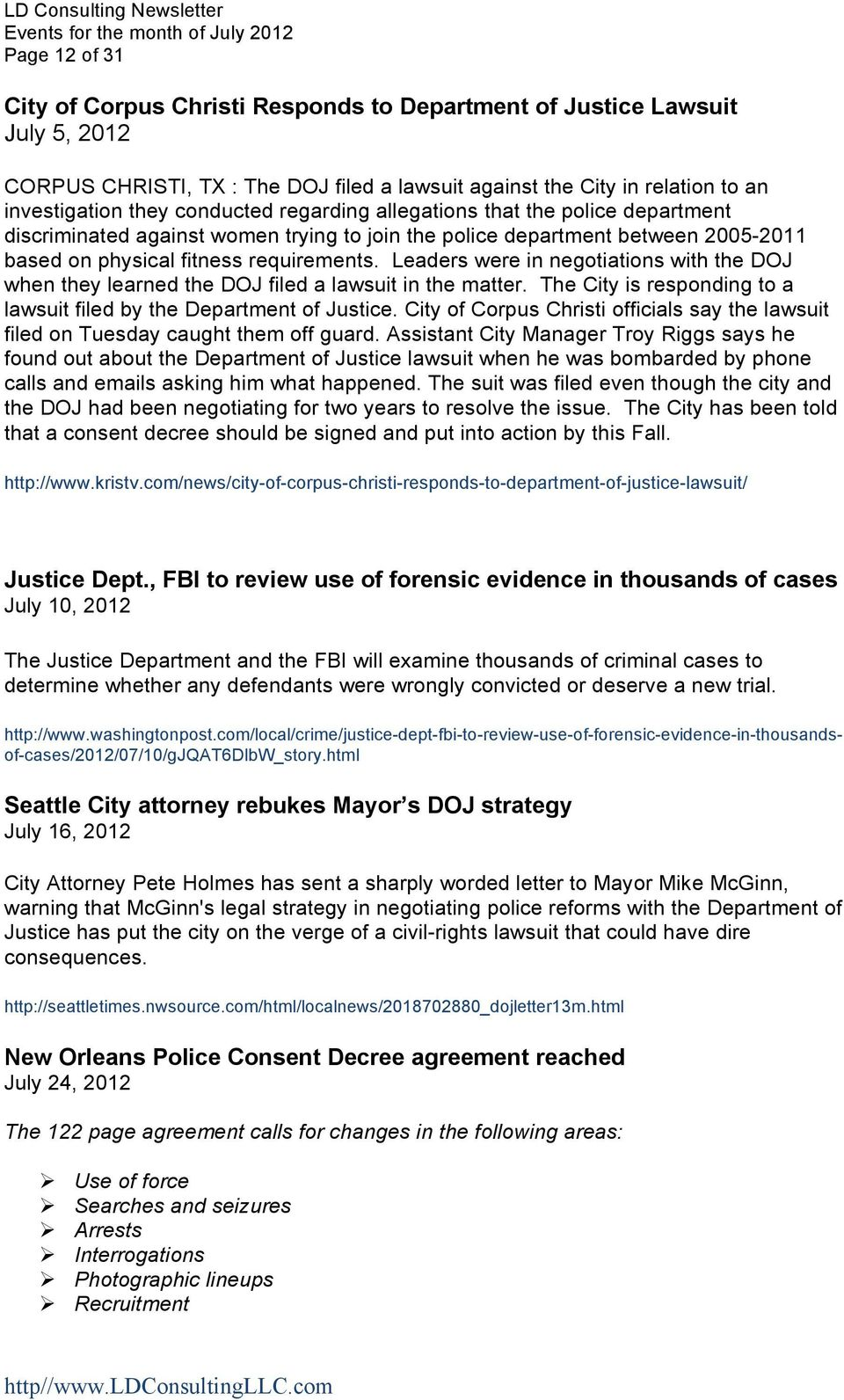 Leaders were in negotiations with the DOJ when they learned the DOJ filed a lawsuit in the matter. The City is responding to a lawsuit filed by the Department of Justice.