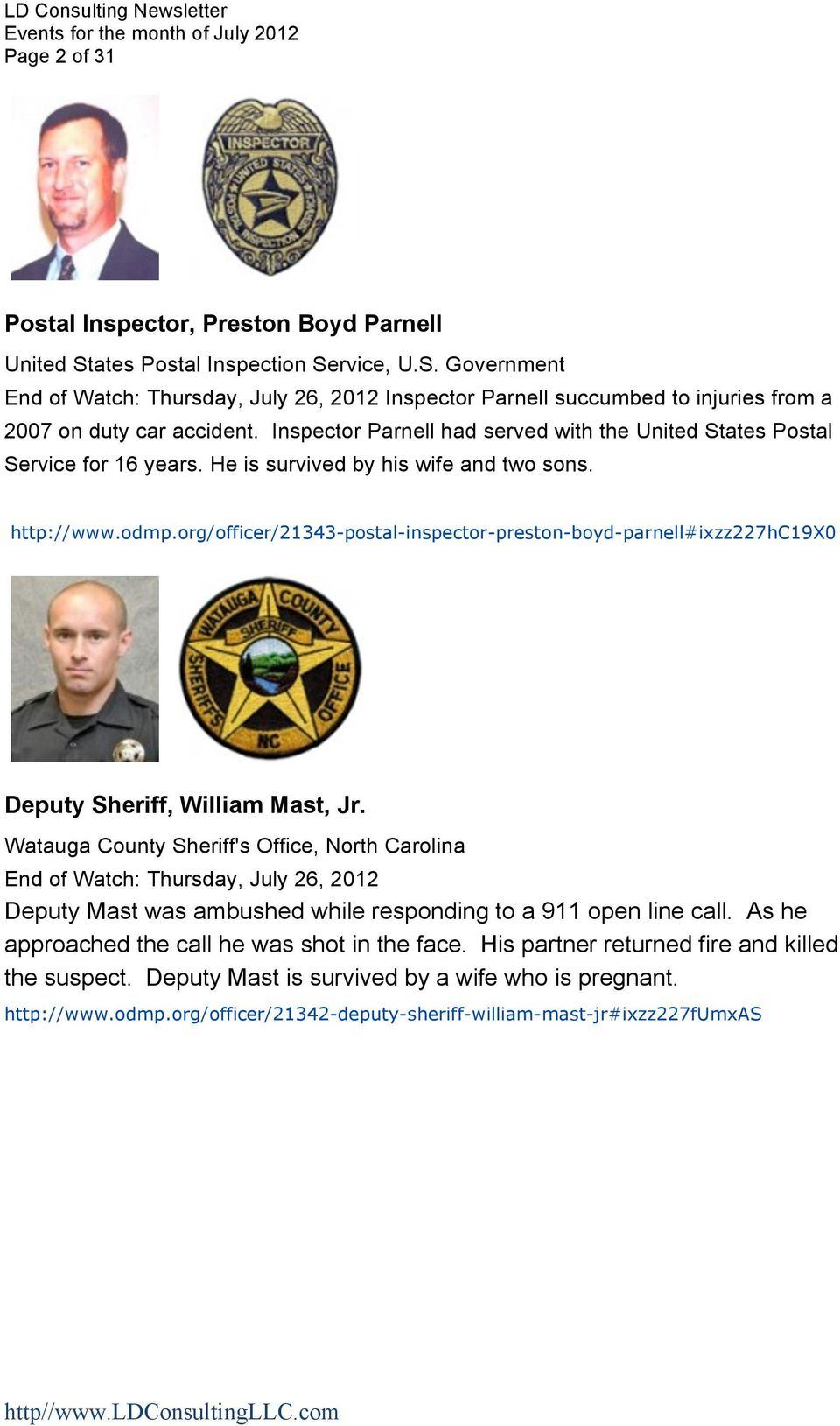 org/officer/21343-postal-inspector-preston-boyd-parnell#ixzz227hc19x0 Deputy Sheriff, William Mast, Jr.
