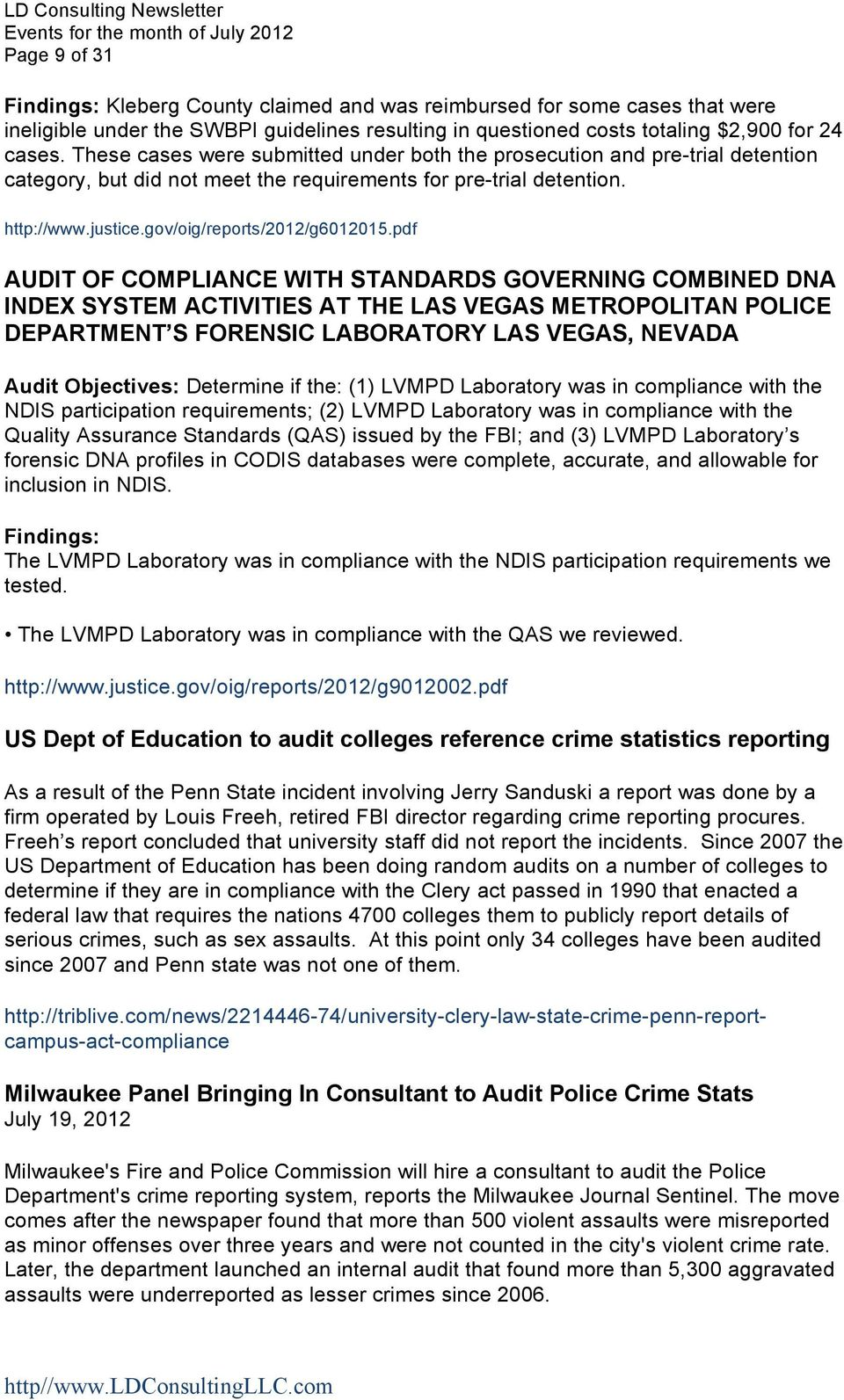 pdf AUDIT OF COMPLIANCE WITH STANDARDS GOVERNING COMBINED DNA INDEX SYSTEM ACTIVITIES AT THE LAS VEGAS METROPOLITAN POLICE DEPARTMENT S FORENSIC LABORATORY LAS VEGAS, NEVADA Audit Objectives: