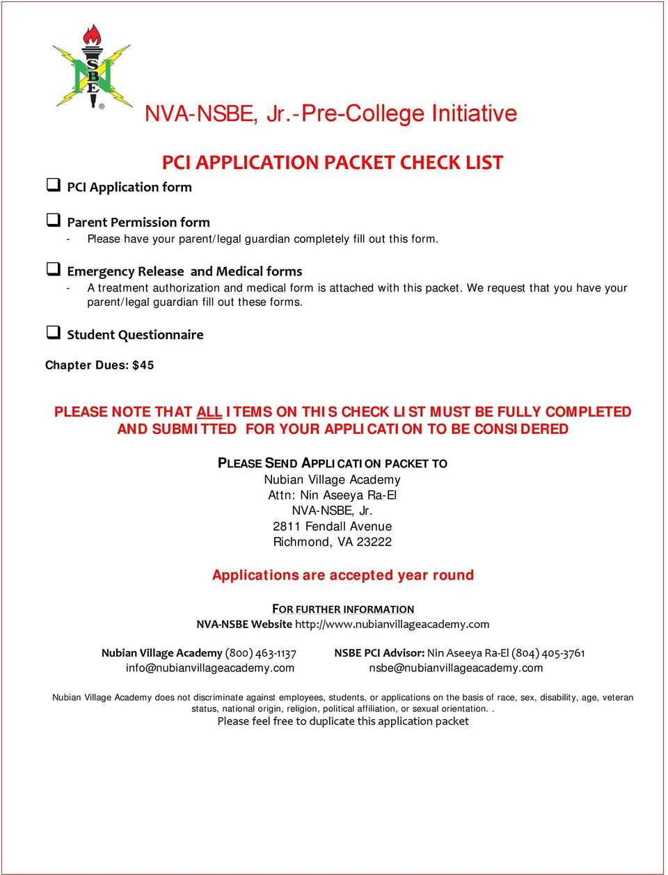 Student Questionnaire Chapter Dues: $45 PLEASE NOTE THAT ALL ITEMS ON THIS CHECK LIST MUST BE FULLY COMPLETED AND SUBMITTED FOR YOUR APPLICATION TO BE CONSIDERED PLEASE SEND APPLICATION PACKET TO