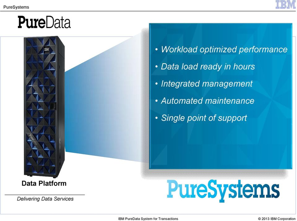 Automated maintenance Single point of