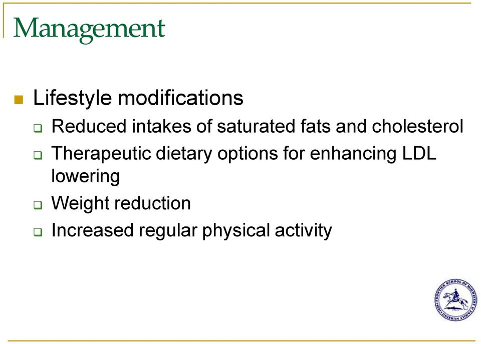 Therapeutic dietary options for enhancing LDL