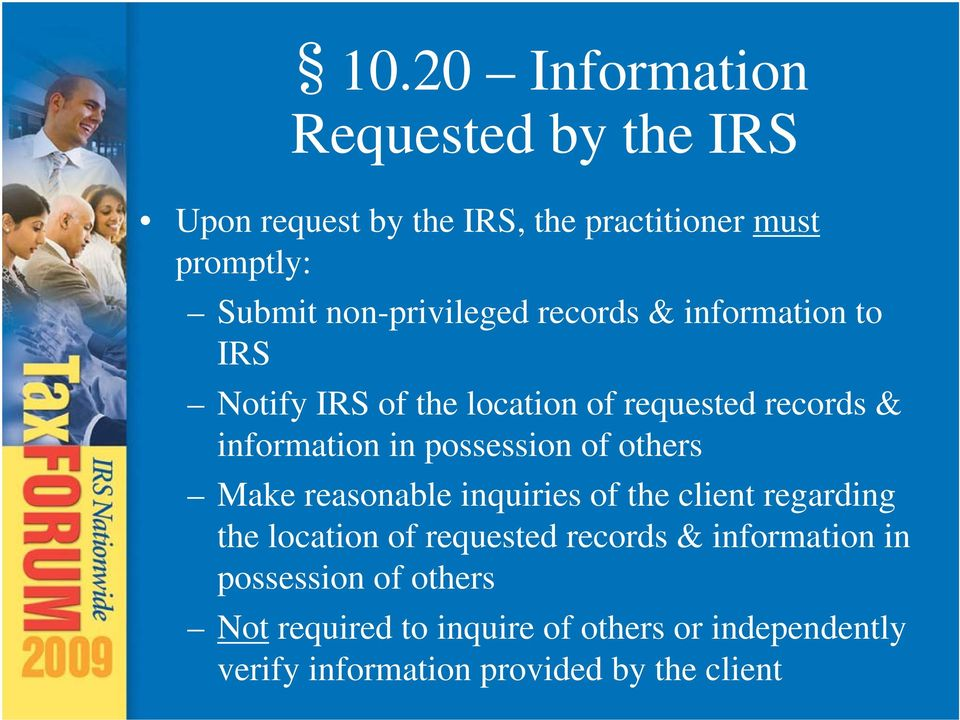 possession of others Make reasonable inquiries of the client regarding the location of requested records &