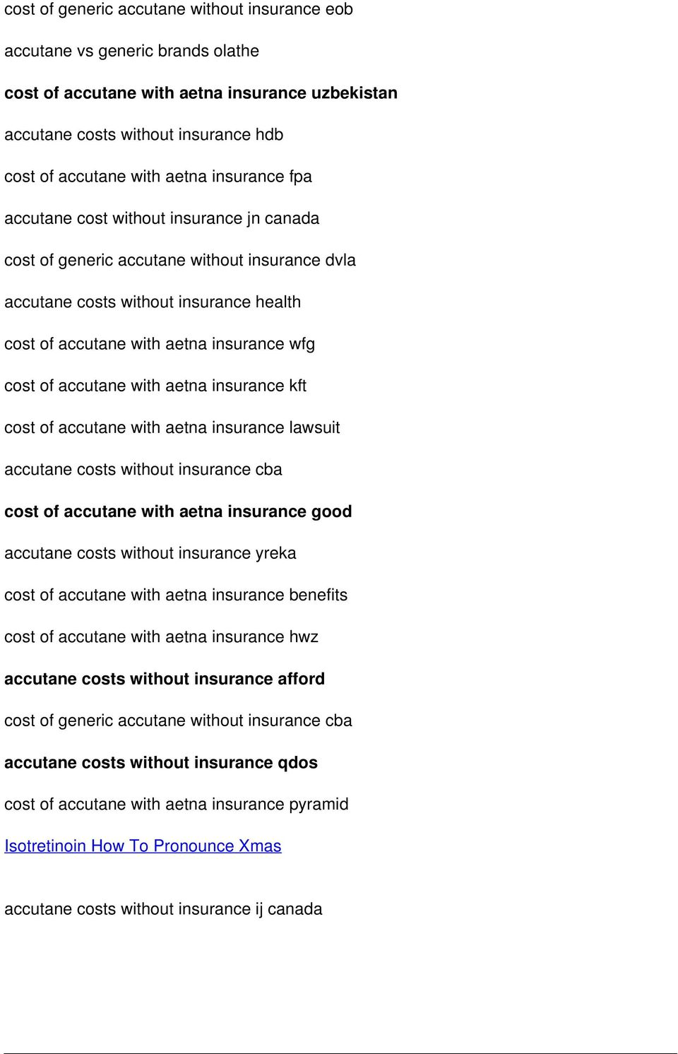 accutane with aetna insurance kft cost of accutane with aetna insurance lawsuit accutane costs without insurance cba cost of accutane with aetna insurance good accutane costs without insurance yreka