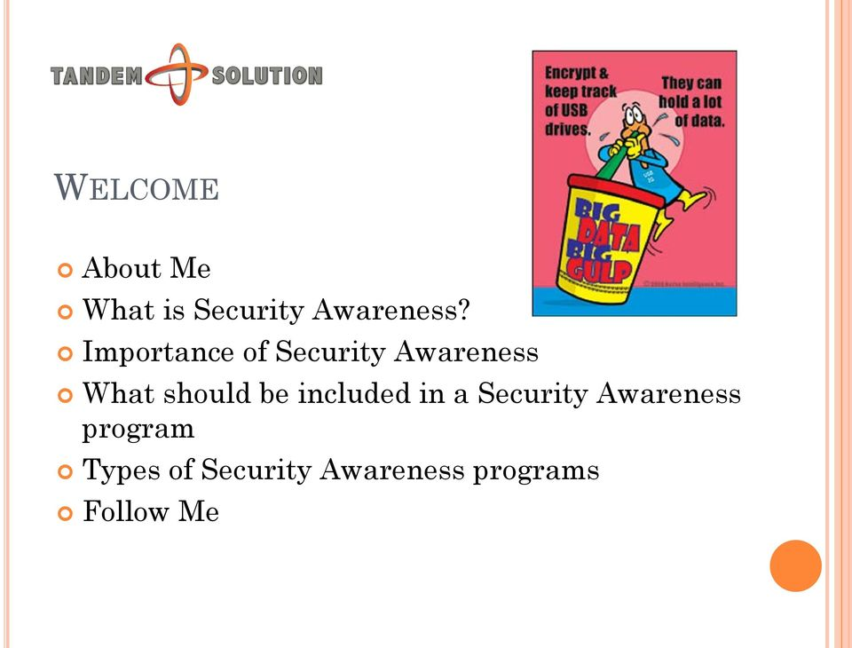 be included in a Security Awareness program